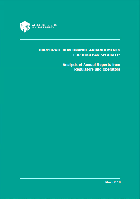 Corporate Governance Arrangements for Nuclear Security – Analysis of Annual Reports from Regulators and Operators