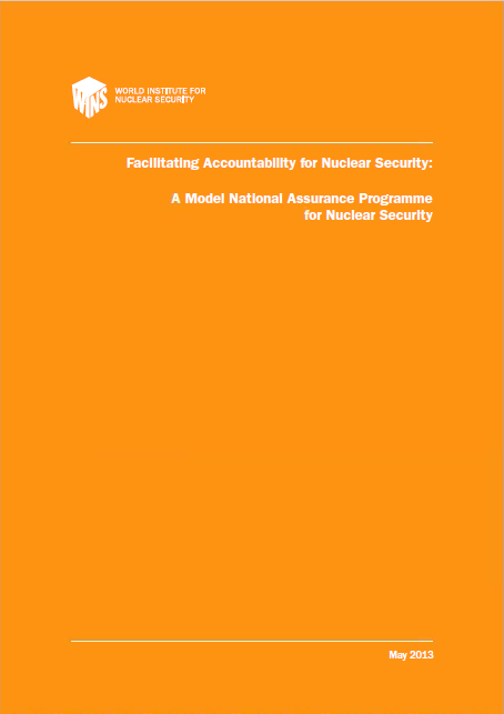 Facilitating Accountability for Nuclear Security – A Model National Assurance Programme for Nuclear Security