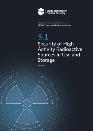 5.1 Security of High Activity Radioactive Sources in Use and Storage