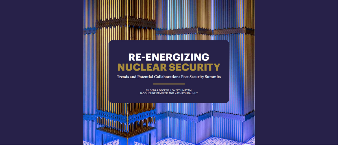 """Stimson Publishes New Report  on """"Re-Energizing Nuclear Security"""""""
