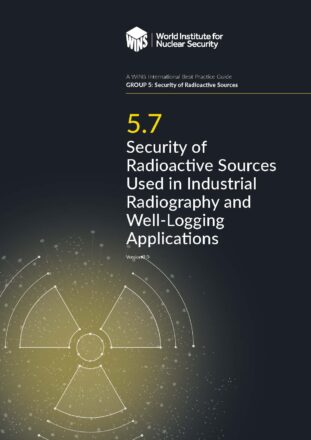 5.7 Security of Radioactive Sources Used in Industrial Radiography and Well-Logging Applications