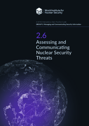 2.6 Assessing and Communicating Nuclear Security Threats