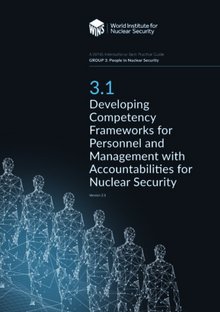 3.1 Developing Competency Frameworks for Personnel and Management with Accountabilities for Nuclear Security