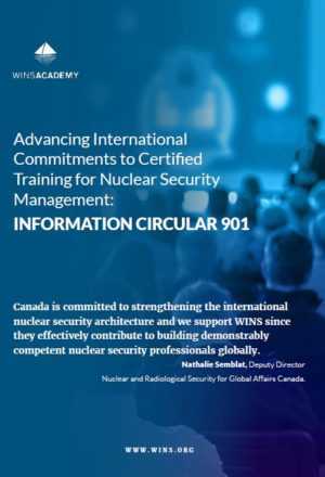 Advancing International Commitments to Certified Training for Nuclear Security Management: INFORMATION CIRCULAR 901