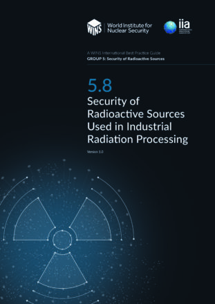 BPG 5.8 Security of Radioactive Sources Used in Industrial Radiation Processing