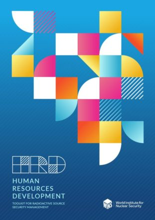 Human Resources Development, Toolkit for Radioactive Source Security Management